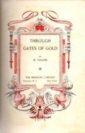 THROUGH THE GATES OF GOLD. Mabel Collins