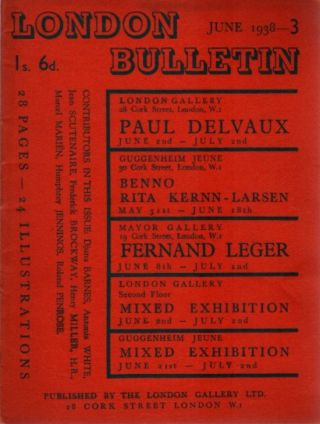 LONDON BUTTETIN NO 3, JUNE 1938. Djuna Barnes, Antonia White, Paul Devvaux, Jean Scutenaire,...