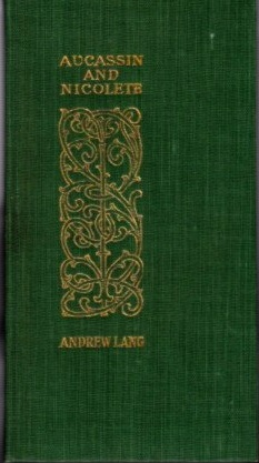 AUCASSIN AND NICOLETH. Andrew Lang