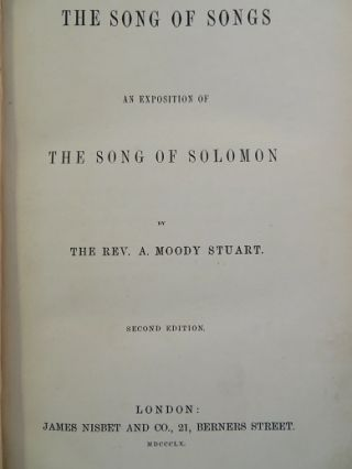 THE SONG OF SONGS; An Exposition of Solomon