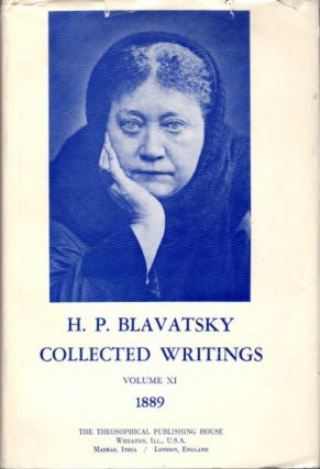 COLLECTED WRITINGS VOLUME XI 1989. H. P. Blavatsky