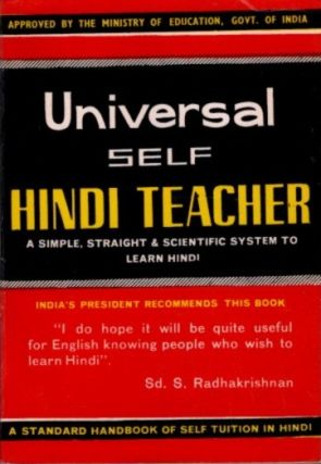 UNIVERSAL SELF HINDI TEACHER; A simple, straight and swcientific system to Learn Hindi. Pandit...