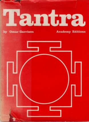 TANTRA; The Yoga of Sex. Omar Garrison