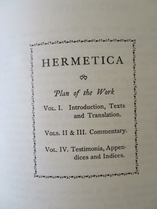 HERMETICA; The Ancient Greek and Latin Writings Which Contain Religious or Philosophic Teachings Ascribed to Hermes Trismegistus,