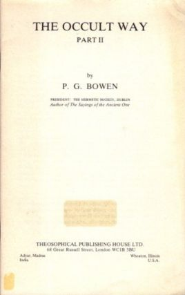 THE OCCULT WAY; Part II. P. G. Bowen