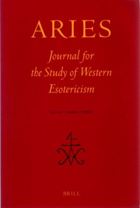 ARIES: JOURNAL FOR THE STUDY OF WESTERN ESOTERICISM; Volume 1, Number 2. Joseph Dan, Stephane...