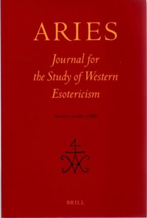 ARIES: JOURNAL FOR THE STUDY OF WESTERN ESOTERICISM; Volume 2, Number 1. Hereward Tilton,...