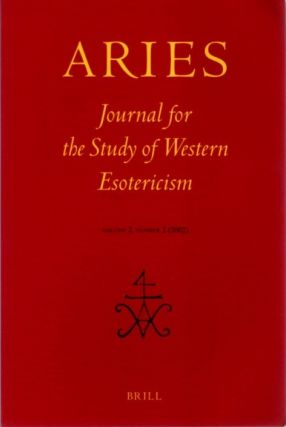 ARIES: JOURNAL FOR THE STUDY OF WESTERN ESOTERICISM; Volume 2, Number 2. Antoine Faivre, Noel L....