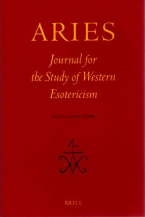 ARIES: JOURNAL FOR THE STUDY OF WESTERN ESOTERICISM; Volume 1, Number 1. Wouter J. Hanegraaff,...