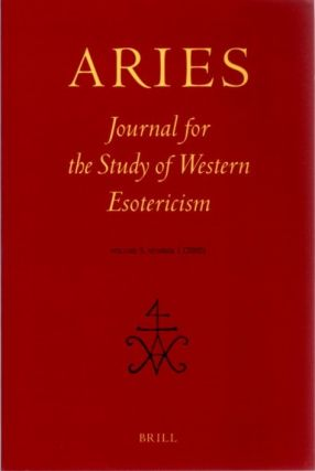 ARIES: JOURNAL FOR THE STUDY OF WESTERN ESOTERICISM; Volume 5, Number 1. Benedek Lang, Claudio...