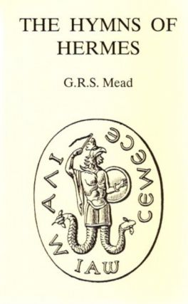 THE HYMNS OF HERMES. G. R. S. Mead