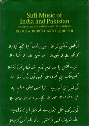 SUFI MUSIC IN INDIA AND PAKISTAN; Sound, Context and Meaning in Qawwali. Regula Burckhardt Qureshi