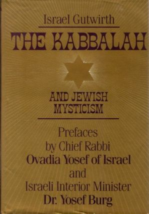 THE KABBALAH AND JEWISH MYSTICISM. Israel Gutwirth