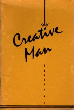 CREATIVE MAN; A View of the Arts From the Edgar Cayce Readings. Mary Ellen Carter