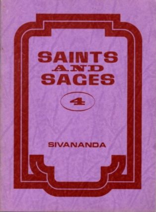 SAINTS AND SAGES 4. Swami Sivananda