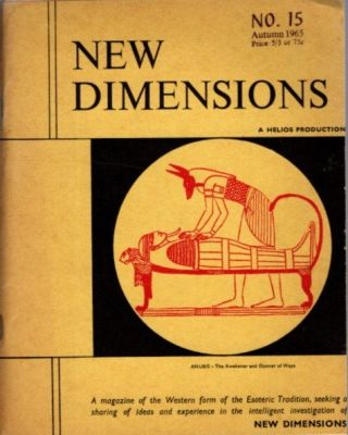 NEW DIMENSIONS: VOLUME 3, NO. 15, AUTUMN EQUINOX 1965. Basil Wilby
