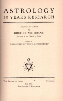 ASTROLOGY; 30 Years Research. Doris Chase Doane