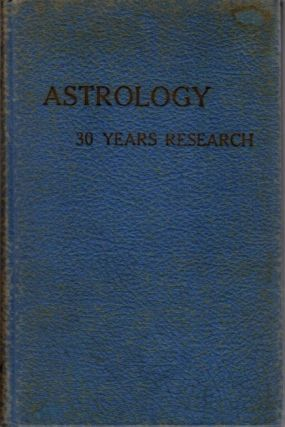 ASTROLOGY; 30 Years Research