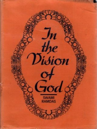 IN THE VISION OF GOD. Swami Ramdas
