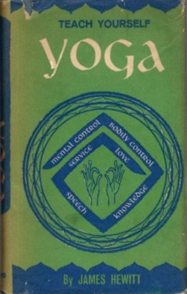 TEACH YOURSELF YOGA. James Hewitt