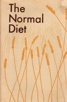 THE NORMAL DIET. Edgar Cayce, Margaret Gammon