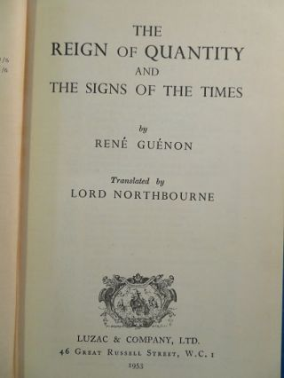 THE REIGN OF QUANTITY & THE SIGNS OF THE TIMES.