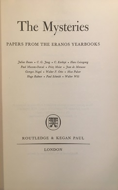 THE MYSTERIES: PAPERS FROM THE ERANOS YEARBOOKS, VOLUME 2.