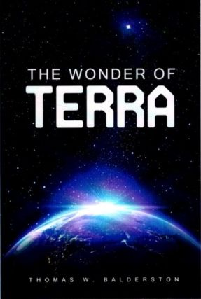 THE WONDER OF TERRA. Thomas W. Balderston