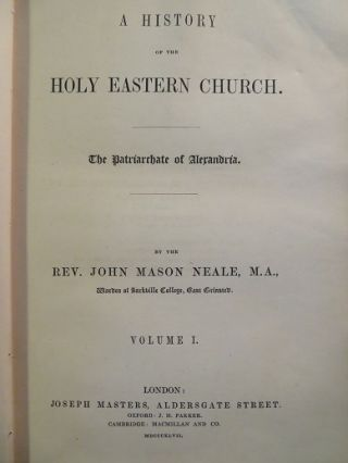 A HISTORY OF THE HOLY EASTERN CHURCH; The Patriarchate of Alexandria