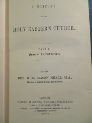 A HISTORY OF THE HOLY EASTERN CHURCH: General Introduction