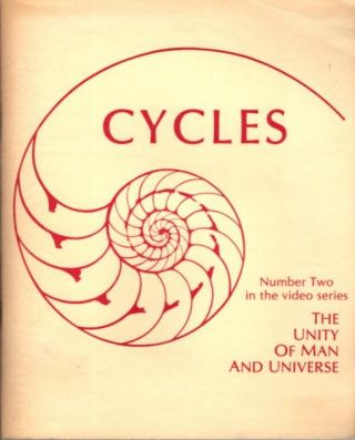 STUDY GUIDE FOR CYCLES; The Unity of Man and Universe (Number Two in the video series