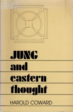 JUNG AND EASTER THOUGHT. Harold Coward