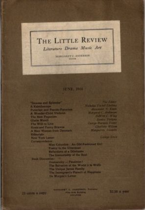 THE LITTLE REVIEW, VOL. I, NO. 4, JUNE, 1914. Margaret Anderson