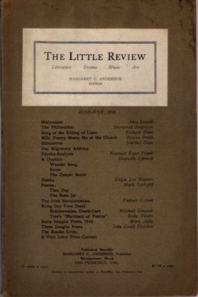 THE LITTLE REVIEW, VOL. III, NO. 4, JUNE-JULY, 1916. Margaret Anderson