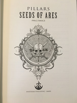 PILLARS: VOLUME 2, ISSUE 2; Seeds of Ares
