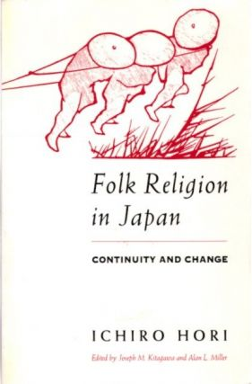 FOLK RELIGION IN JAPAN; Continuity and Change