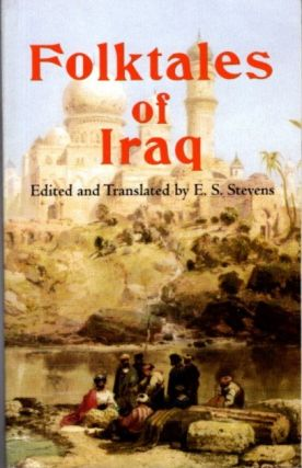 FOLKTALES OF IRAQ. E. S. Stevens