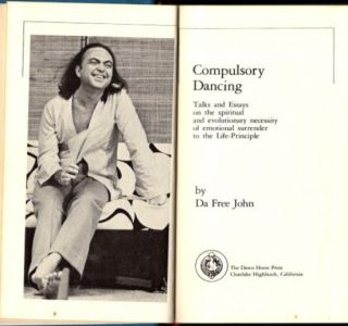COMPULSORY DANCING: Talks and essays on the spiritual and evolutionary necessity of emotional surrender to the life-principle