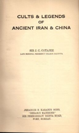CULTS AND LEGENDS OF IRAN & CHINA.