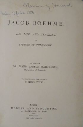 JACOB BOEHME: His Life and Teaching, or Studies in Theosophy