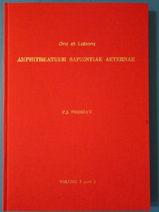 ORA ET LABORA: Alchemy, Magic, and Cabala in Heinrich Khunrath's Amphitheatrum Sapientiae...