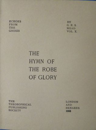 THE HYMN OF THE ROBE OF GLORY.