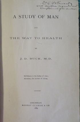 A STUDY OF MAN AND THE WAY TO HEALTH.