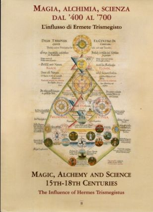 MAGIA, ALCHIMIA, SCIENZA DAL '400 AL '700| MAGIC, ALCHEMY AND SCIENCE 15TH-18TH CENTURIES:...