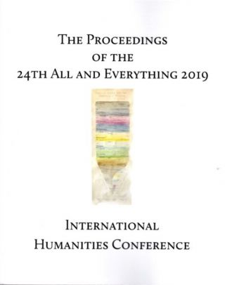 THE PROCEEDINGS OF THE 24ND INTERNATIONAL HUMANITIES CONFERENCE: ALL AND EVERYTHING 2019