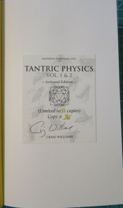 TANTRIC PHYSICS: Vol.1: Cave of the Numinous and Vol.2: Sacred Body, Sacred Space