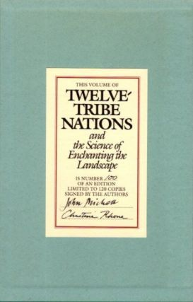 TWELVE-TRIBE NATIONS AND THE SCIENCE OF ENCHANTING THE LANDSCAPE.