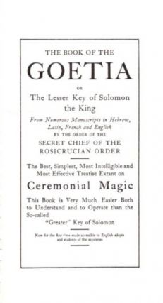THE BOOK OF THE GOETIA: or Lesser Key of Solomon the King