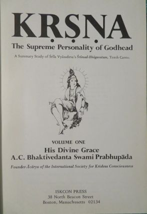 KRSNA: VOLUME ONE: The Supreme Personality of Godhead (A Summary Study of the Tenth Canto of Srimad-Bhagavatam)