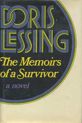 THE MEMOIRS OF A SURVIVOR. Doris Lessing.